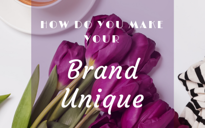 How do you make your Brand unique ?