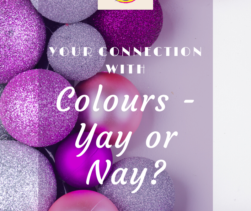 Your connection with Colors… Yay or Nay?