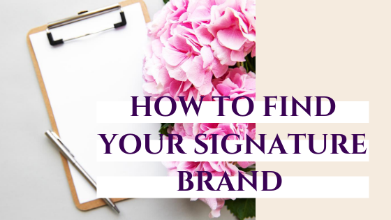 How to find your signature brand