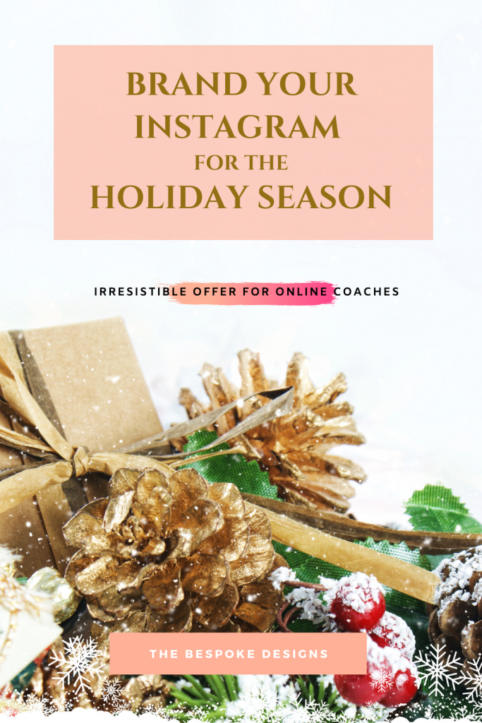 Brand your instagram this holidays