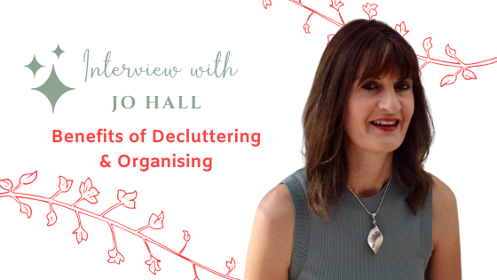 Benefits of Decluttering and Organising